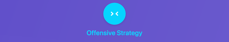 Offensive Strategy and Tools