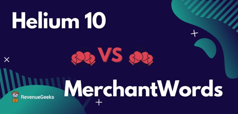 MerchantWords vs Helium 10 Comparison