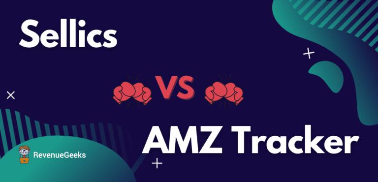 Sellics vs AMZ Tracker comparison